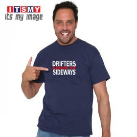 Drifters Love It Sideways - t-shirt