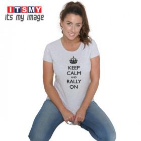 Keep calm and rally on t-shirt