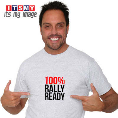 100 percent rally ready rally signs t-shirt