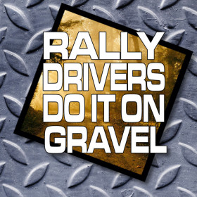 Rally Drivers Do It On Gravel - rallying sticker